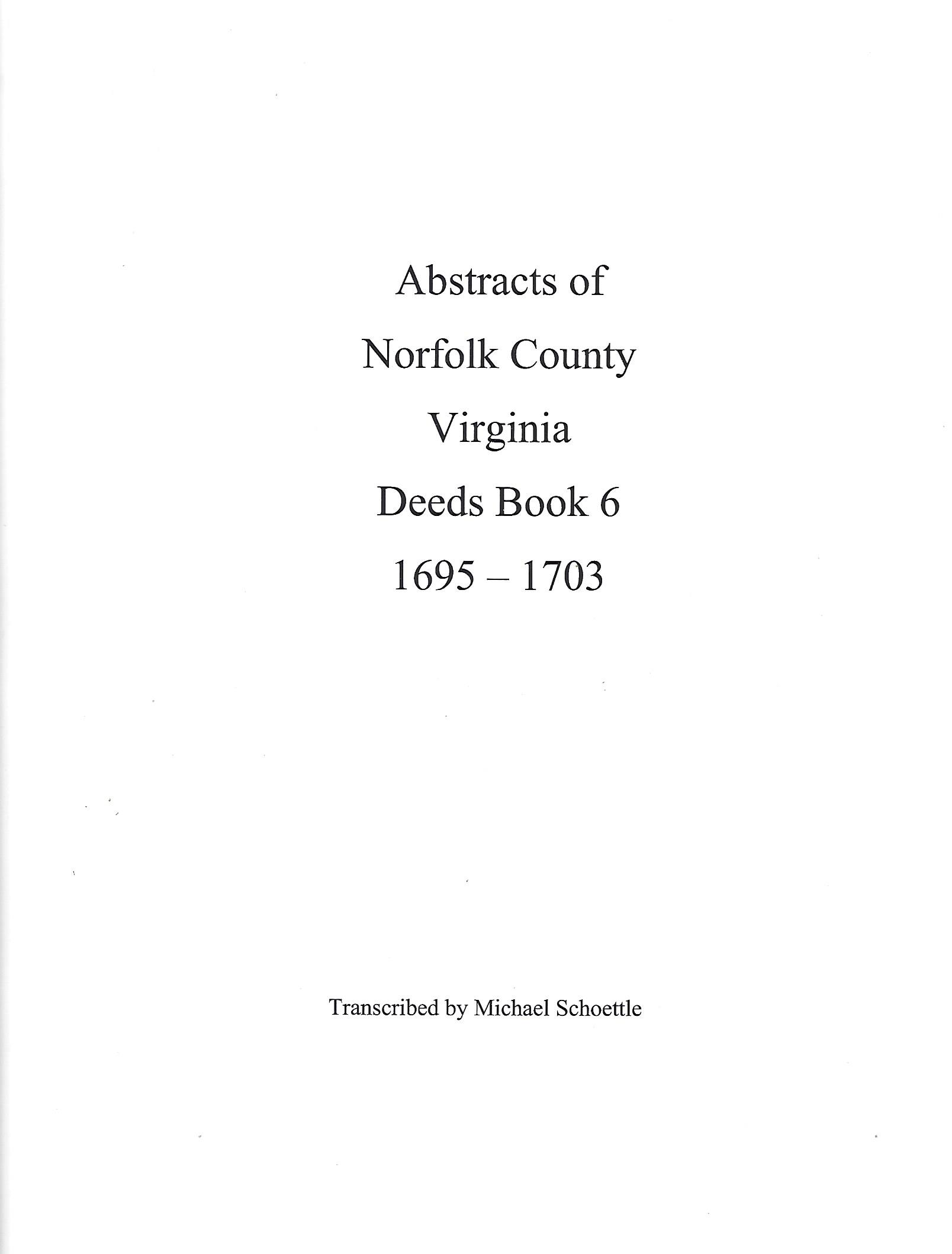 Abstracts of Norfolk County VA Deed Book 6